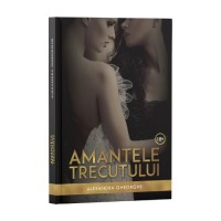 Amantele trecutului - Vol. 1 - Alexandra Gheorghe