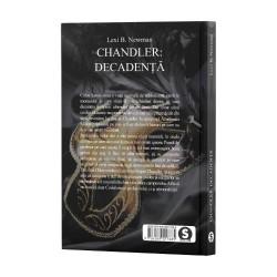 Chandler: Decadență - Lexi B. Newman