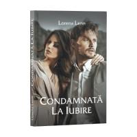 Condamnată la iubire - Lorena Lenn