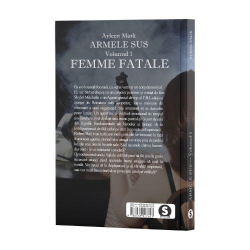 Armele sus, Vol. 1, Femme Fatale - Ayleen Mark