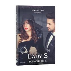 Billionaires, Vol. 1, Lady S și bodyguardul - Hanna Lee