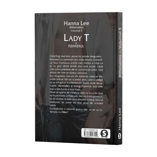 Billionaires, Vol. 5, Lady T și fermierul - Hanna Lee