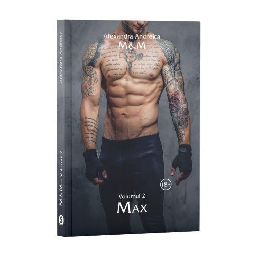 M&M, Vol. 2, Max - Alexandra Andreica