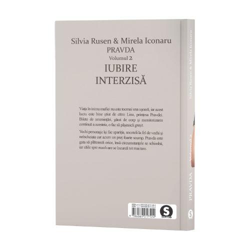 Pravda, Vol. 2, Iubire interzisă - Silvia Rusen & Mirela Iconaru