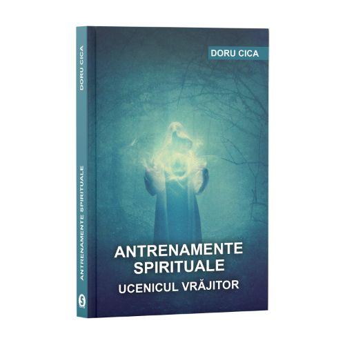 Antrenamente spirituale - Doru Cica