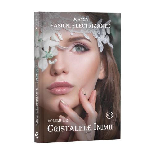 Pasiuni electrizante, Vol. 2, Cristalele inimii -  Joanna