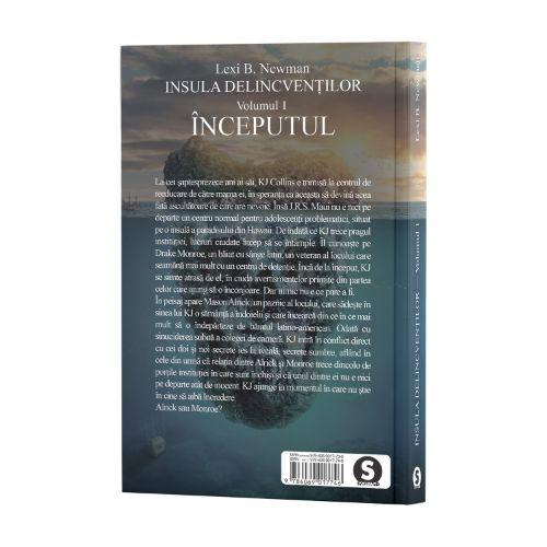 Insula delincvenților, Vol. 1, Începutul - Lexi B. Newman