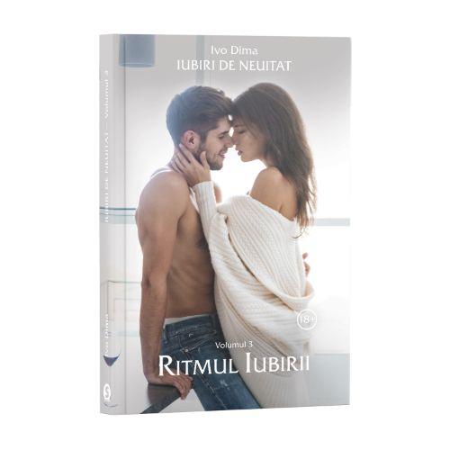 Iubiri de neuitat, Vol. 3, Ritmul iubirii - Ivo Dima