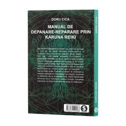 Manual de depanare prin Karuna Reiki - Doru Cica