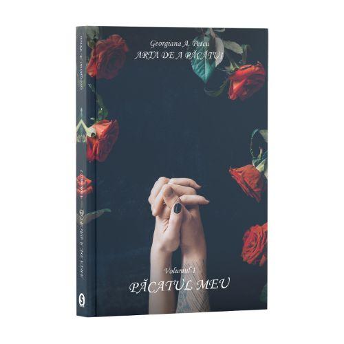 Arta de a păcătui, Vol. 1, Păcatul meu - Georgiana A. Petcu